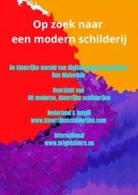 Ron Malestein , Op zoek naar een modern schilderij