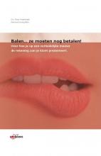 Raimond  Honig, Peter  Kwakernaak Balen... ze moeten nog betalen!