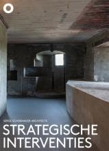 Jolanthe Kugler Kirsten Hannema  Hans Ibelings, Strategische interventies