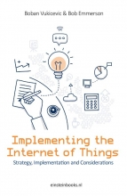 Bob Emmerson Boban Vukicevic, Implementing the internet of things