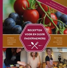 Mirella Zwanenburg , Recepten voor en door ondernemers