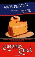 Eugenius Quak , Hoteldebotel in een hotel