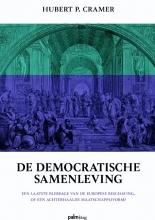 Hubert P. Cramer , De democratische samenleving
