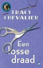 Tracy  Chevalier Een losse draad