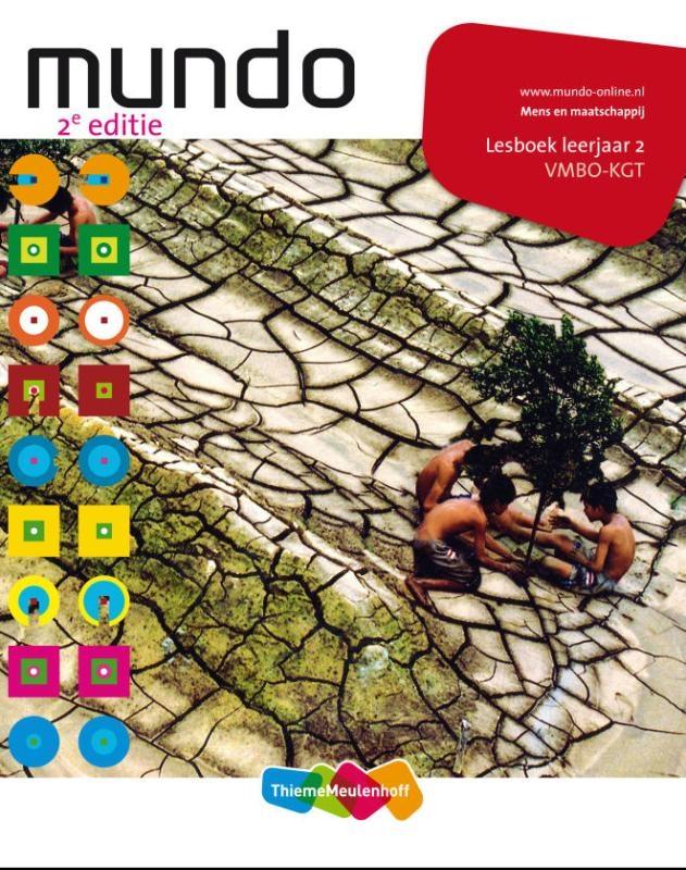 Kirsten Bos, Liesbeth Coffeng, Ilse Ouwens, Theo Peenstra, Paul Scholte,Mundo 2 vmbo-kgt Lesboek