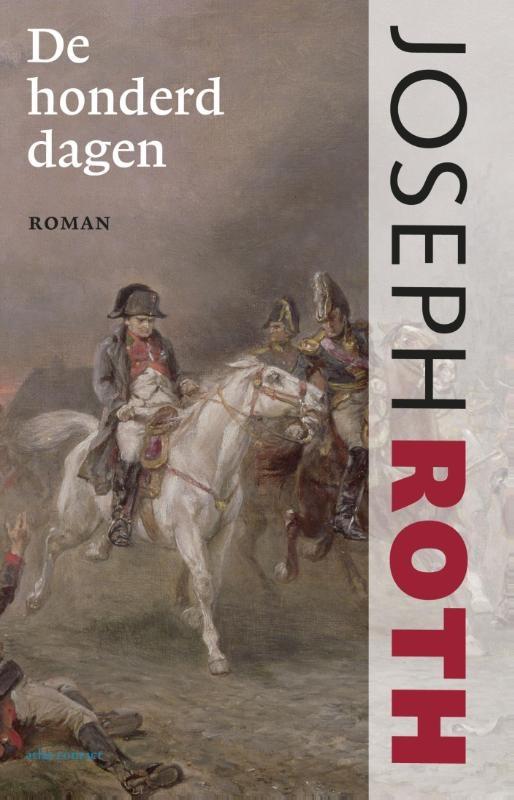 Joseph Roth,De honderd dagen