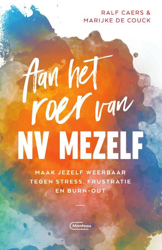 Ralf Caers, Marijke De Couck,Aan het roer van NV Mezelf