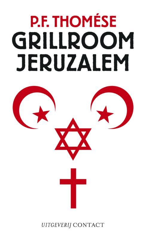 P.F. Thomése,Grillroom Jeruzalem