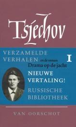 Anton P. Tsjechov,Verzamelde werken 1 Verhalen 1880-1885 ; Drama op de jacht