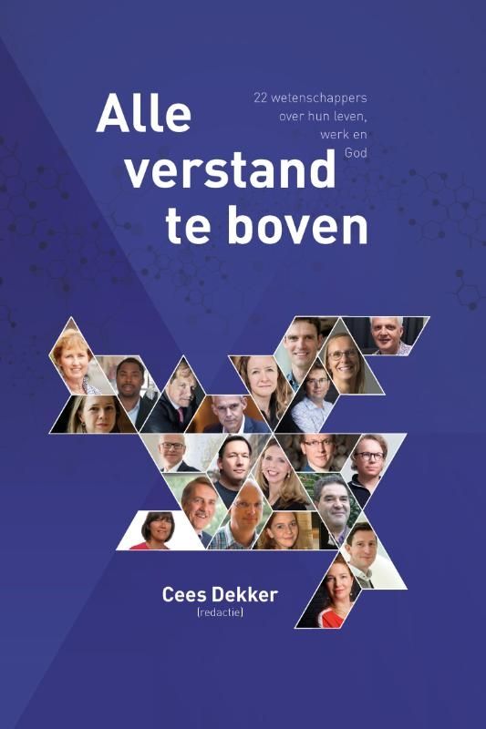 Cees  Dekker,Alle verstand te boven