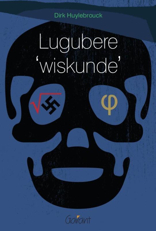 Dirk Huylebrouck,Lugubere 'wiskunde'