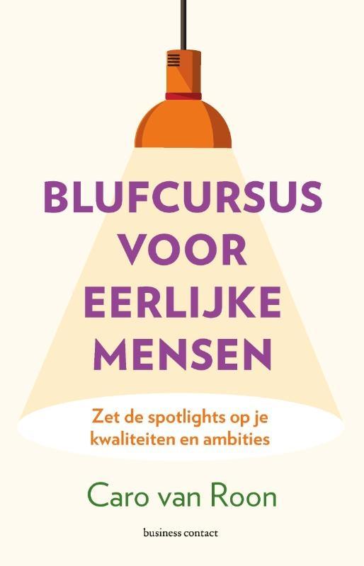 Caro van Roon,Blufcursus voor eerlijke mensen