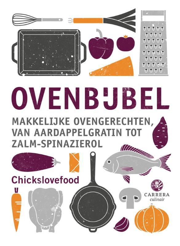 Chickslovefood,Ovenbijbel
