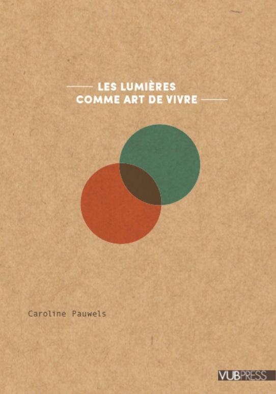 Caroline Pauwels,Le Lumièrs. Un art de vivre