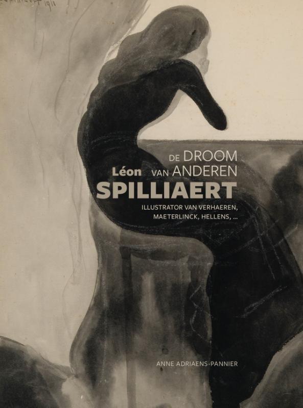 Anne Adriaens-Pannier,Léon Spilliaert: de droom van anderen