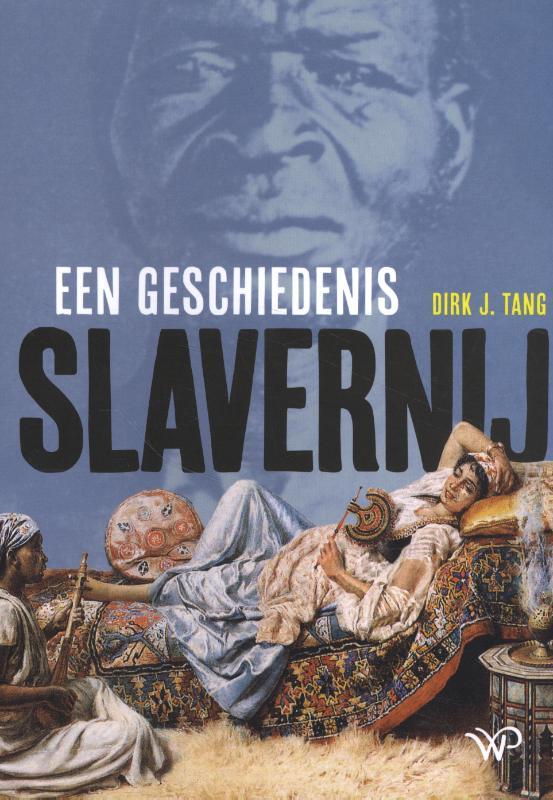 Dirk J. Tang,Slavernij