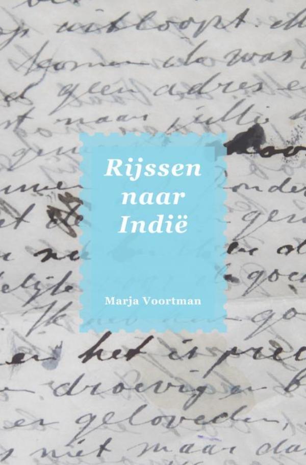 Marja Voortman,Rijssen naar Indië
