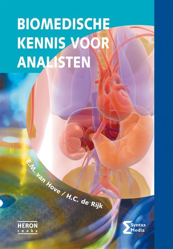 E.M. van Hove, H.C. de Rijk,Biomedische kennis voor analisten