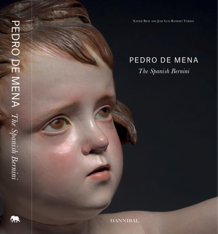 Xavier Bray, José Luis Romero Torres,Pedro De Mena, The Spanish Bernini