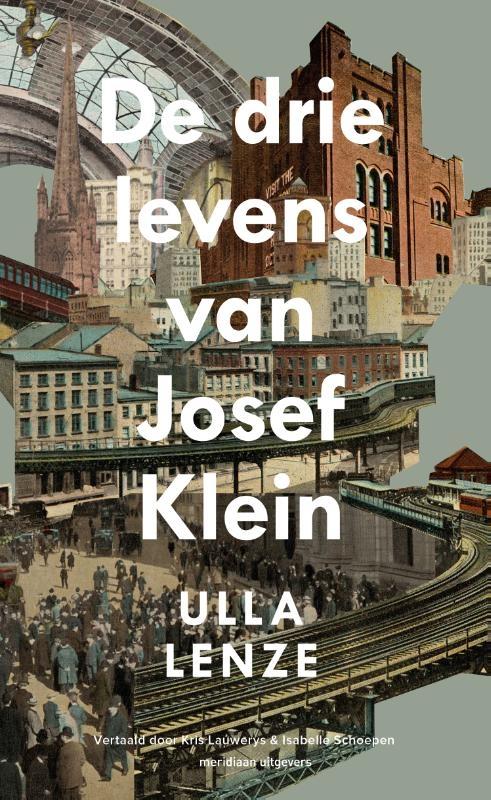 Ulla Lenze,De drie levens van Josef Klein