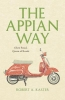 Kaster, Robert A.,The Appian Way