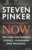 <b>Pinker, Steven</b>,Pinker*Enlightenment Now