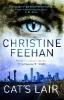 Feehan, Christine,Cat`s Lair