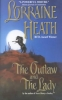 Heath, Lorraine,The Outlaw and the Lady