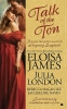 James, Eloisa,   London, Julia,   Lee, Rebecca Hagan,Talk of the Ton