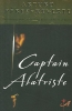 Perez-Reverte, Arturo,Captain Alatriste