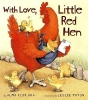 Ada, Alma Flor,With Love, Little Red Hen