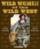 Winter, Jonah,Wild Women of the Wild West