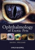 Williams, David L.,Ophthalmology of Exotic Pets