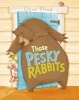 Flood, Ciara,Those Pesky Rabbits