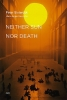Sloterdijk, Peter,Neither Sun Nor Death