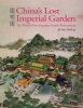 Guo Daiheng,China`s Lost Imperial Garden