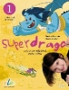 Superdrago 01. Kursbuch,Curso de español para niños