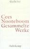 Nooteboom, Cees,Gesammelte Werke in neun B?nden