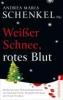 Weißer Schnee, rotes Blut,Mörderisch gute Weihnachtsgeschichten von Sebastian Fitzek, Elisabeth Herrmann und Zoran Drvenkar
