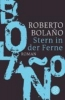 Bolano, Roberto,Stern in der Ferne