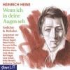 Heine, Heinrich,Wenn ich in deine Augen seh