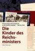 Fohrmann, Petra,Die Kinder des Reichsministers