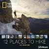 ,<b>National Geographic 12 places to hike 2018 Broschürenkalender</b>