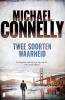 Michael  Connelly,Twee soorten waarheid