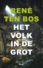 René Ten Bos,Het volk in de grot