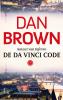 Dan  Brown,De Da Vinci Code
