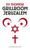 P.F.  Thomese,Grillroom Jeruzalem