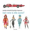 <b>Joukje  Akveld</b>,Van wie is die auto?