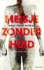 <b>Mads Peder  Nordbo</b>,Meisje zonder huid