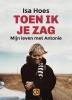 Isa  Hoes,Toen ik je zag - grote letter uitgave